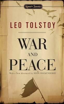 War and Peace - Lev Nikolajevič Tolstoj