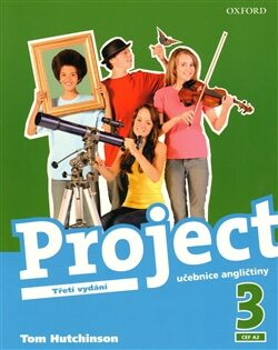Project the Third Edition 3 Učebnice - Tom Hutchinson