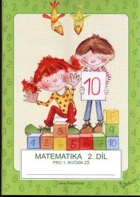 Matematika pro 1. ročník ZŠ (2. díl) - Jana Potůčková