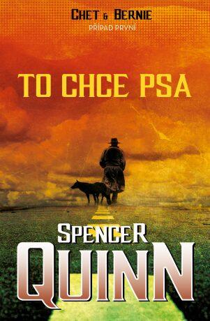 To chce psa - Spencer Quinn