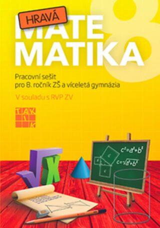 Hravá matematika 8 - pracovní sešit