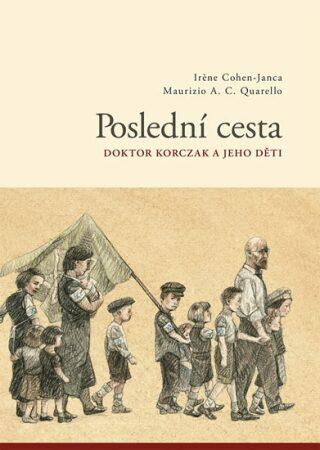 Poslední cesta - Irene Cohen-Janca