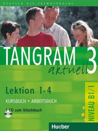 Tangram aktuell 3: Lektion 1-4: Kursbuch + Arbeitsbuch mit Audio-CD - Kolektiv