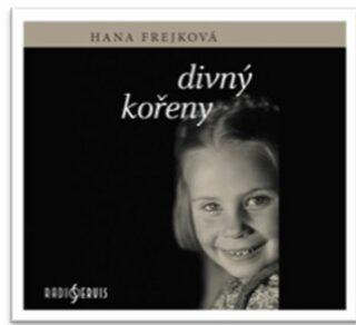 Divný kořeny - Hana Frejková - audiokniha