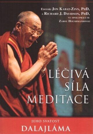 Léčivá síla meditace - Jeho Svatost Dalajláma