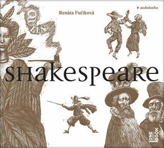 Shakespeare - Renáta Fučíková