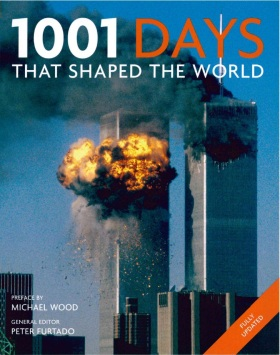 1001 Days That Shaped the World (2012 Update) - Peter Furtado