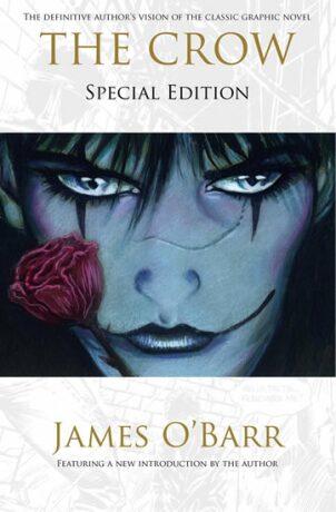 The Crow: Special edition - James O'Barr