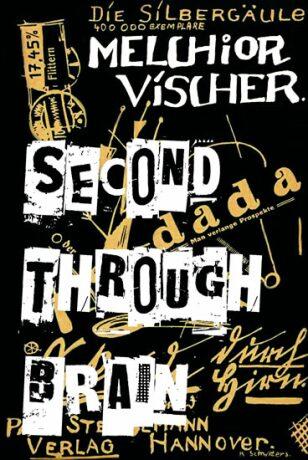 Second through Brain - Vischer Melchior