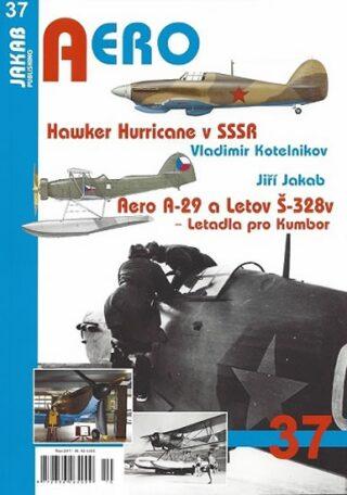 Hawker Hurricane v SSSR / Aero A-29 a Letov Š-328v - Letadla pro Kumbor - Vladimir Kotelnikov, Jakab Jiří