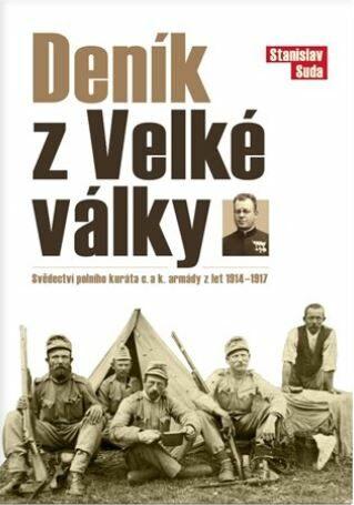 Deník z Velké války - Stanislav Suda