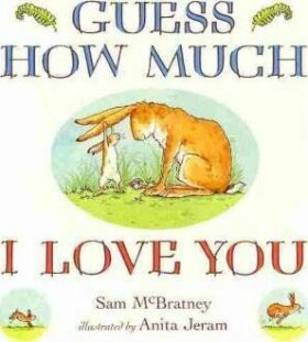 Guess How Much I Love You Boar - Sam McBratney