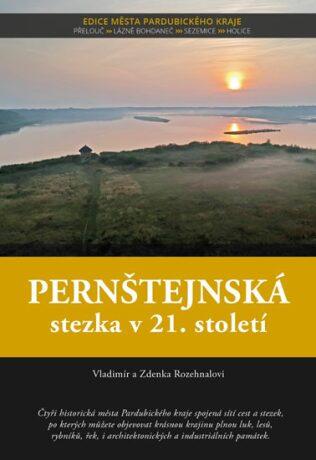 Pernštejnská stezka v 21. století - Rozehnalovi Vladimír a Zdenka