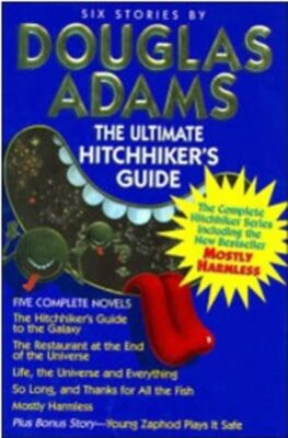 The Complete Hitchhiker´s Guide to the Galaxy: The Trilogy of Five - Douglas Adams