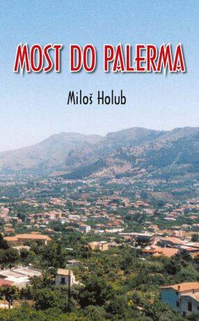 Most do Palerma - Holub Miloš