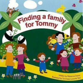 Finding a Family for Tommy - Daniel Rebecca