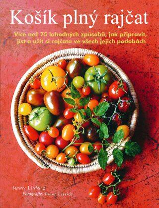 Košík plný rajčat - Jenny Linford