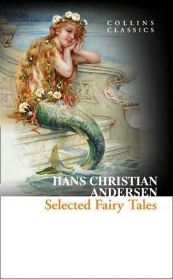 Selected Fairy Tales - Hans Christian Andersen