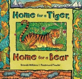 Home for a Tiger, Home for a Bear - Williams Brenda
