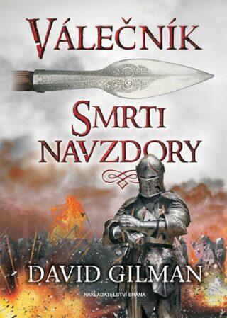 Válečník - Smrti navzdory - Gilman David