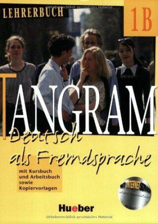 TANGRAM 1B LEHRERBUCH - Til Schönherr