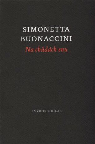 Na chůdách snu - Simonetta Buonaccini