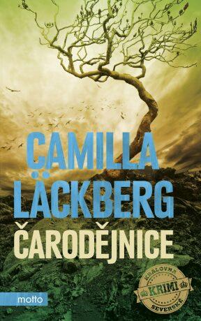 Čarodějnice - Camilla Läckberg
