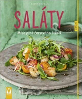 Saláty - Mísa plná čerstvého štěstí - Martin Kintrup