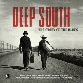 Deep South: The Story of the Blues -