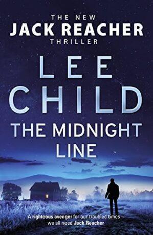 The Midnight Line: (Jack Reacher 22) - Lee Child