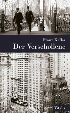 Der Verschollene - Franz Kafka