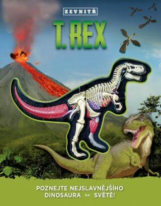 T-Rex zevnitř - Dennis Schatz