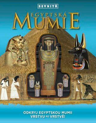 Egyptská mumie zevnitř - Lorraine Jean Hopping