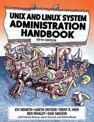 UNIX and Linux System Administration Handbook - Kolektiv