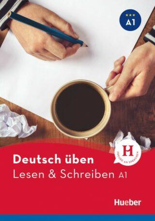 Deutsch üben: Lesen + Schreiben A2 NEU - Höldrich Bettina