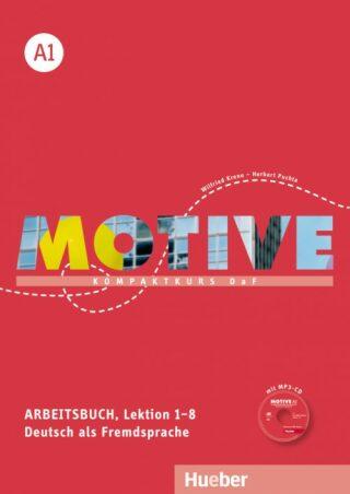 Motive A1: Arbeitsbuch, L. 1-8 mit MP3-Audio-CD - Anne Jacobsová
