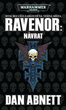 Ravenor: Návrat - Dan Abnett