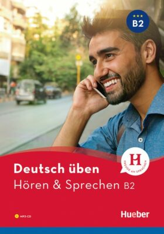Deutsch üben: Hören + Sprechen B2 2017 - Anne Jacobsová