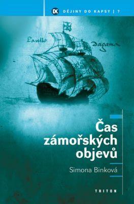 Čas zámořských objevů - Simona Binková