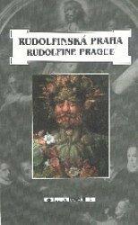 Rudolfinská Praha/ Rudolfine Prague -