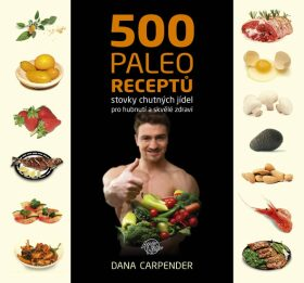 500 paleo recept? - Carpender Dana