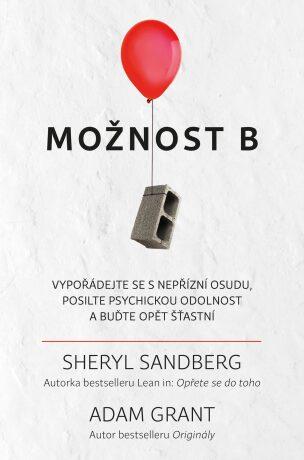 Možnost B - Sheryl Sandbergová, Adam M. Grant