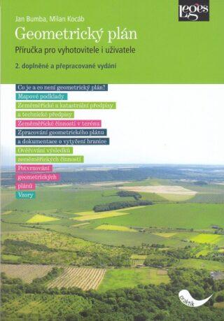 Geometrický plán: příručka pro vyhotovitele i uživatele, 2. doplněné a přepracované vydání - Jan Bum