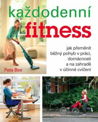 Každodenní fitness - Bee Peta