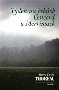 Týden na řekách Concord a Merrimack - Henry David Thoreau