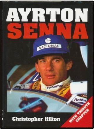 Ayrton Senna biografie   LASER - Christopher Hilton