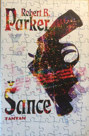 Šance - Robert B. Parker
