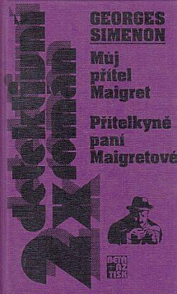 Můj přítel Maigret, Přítelkyně - Georges Simenon