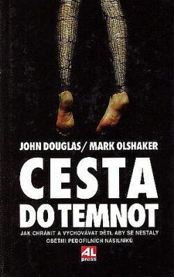 Cesta do temnot - John Douglas