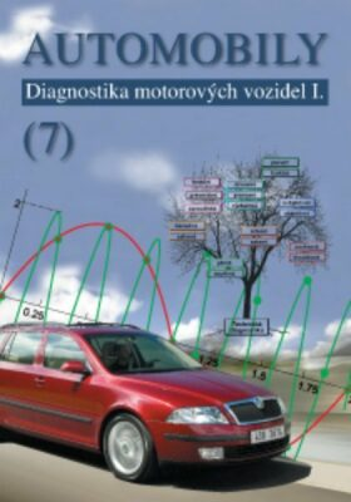 Automobily 7 Diagnostika motorových vozidel I.
